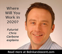 http://www.beinkandescent.com/articles/956/Where+will+you+work+in+2020