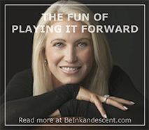 http://www.beinkandescent.com/entrepreneur-of-the-month/2055/the-fun-of-paying-it-forward