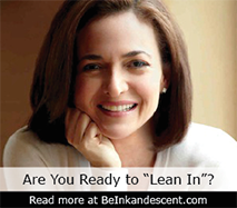 http://www.beinkandescent.com/tips-for-entrepreneurs/1763/how-to-create-a-lean-in-circle