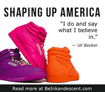 http://www.beinkandescent.com/entrepreneur-of-the-month/818/reebok-s-president-uli-becker-jumpstarts-the-shaping-up-of-america