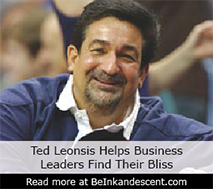 http://www.beinkandescent.com/tips-for-entrepreneurs/183/ted-leonsis-tips-for-entrepreneurs