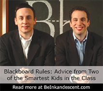 http://www.beinkandescent.com/tips-for-entrepreneurs/323/the-magic-of-blackboard-inc